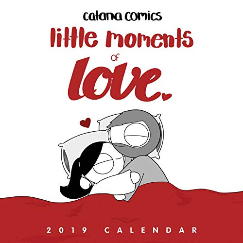 Catana Comics Little Moments of Love 2019 Wall Calendar (2019 Calendar Wall)