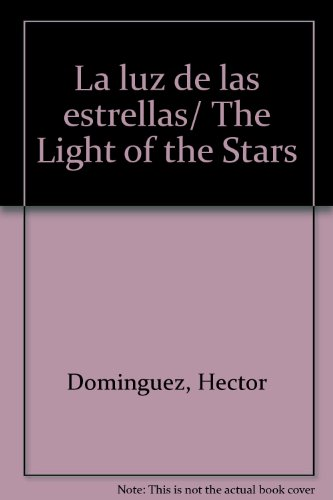 La Luz de las estrellas por Julieta Fierro