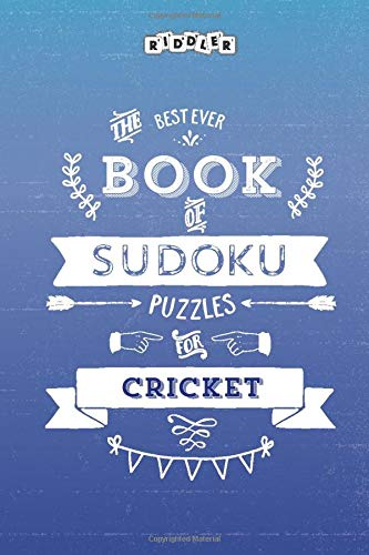 The Best Ever Book of Sudoku Puzzles for Cricket