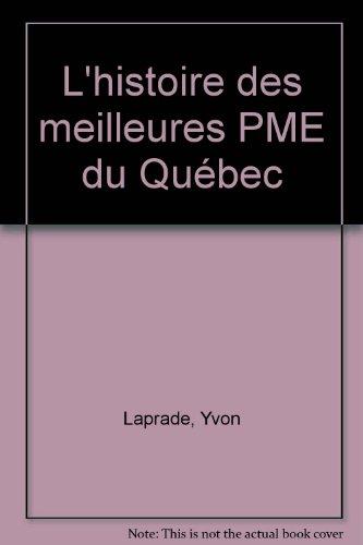 L'histoire des meilleures PME du Québec