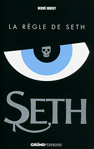 SETH 1 - LA REGLE DE SETH