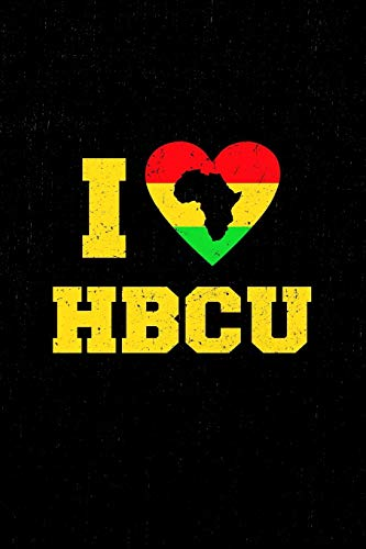HBCU Student Notebook: I love HBCU Student notebook for students, teachers, graduates and alumni. 6 x 9 lined notebook. 150 pages. Xavier University Alumni