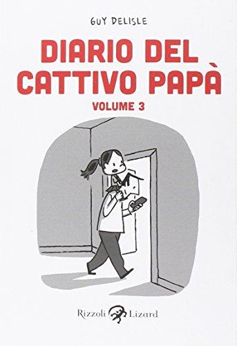 Diario del cattivo papà: 3