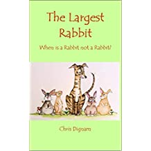 The Largest Rabbit: When is a Rabbit not a Rabbit?