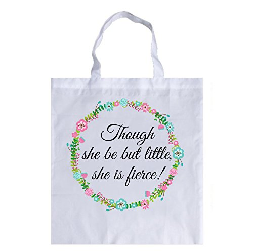 though-she-be-but-little-she-is-fierce-tote-bag-white-colour-present-gift-gift-present-motivational-