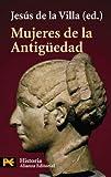 Mujeres de la Antigüedad (El Libro De Bolsillo - Historia)