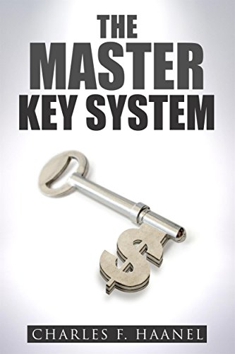 The Master Key System (English Edition) por Charles F. Haanel