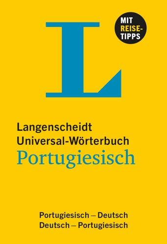 Langenscheidt Universal-Wörterbuch Portugiesisch - mit Tipps für die Reise: Portugiesisch-Deutsch/Deutsch-Portugiesisch (Langenscheidt Universal-Wörterbücher)