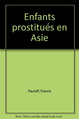 "<a href=""/node/8019"">Enfants prostitués en Asie</a>"