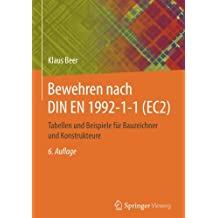 Bewehren nach DIN EN 1992-1-1 (EC2): Tabellen und Beispiele für Bauzeichner und Konstrukteure