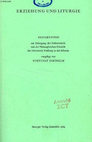 ERZIEHUNG UND LITURGIE (DISSERTATION)