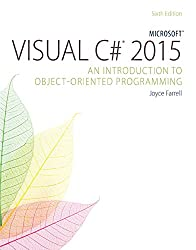 Microsoft® Visual C# 2015: An Introduction to Object-Oriented Programming