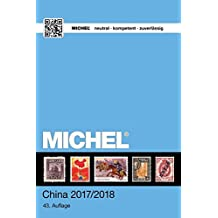 MICHEL China 2017/2018 (MICHEL-Übersee / ÜK)