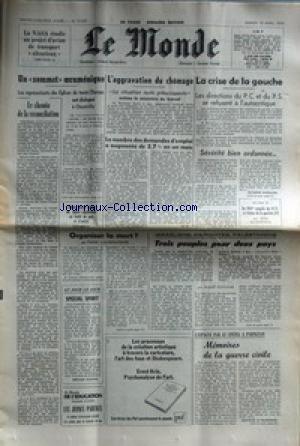 MONDE (LE) [No 10329] du 15/04/1978 - LA NASA ETUDIE UN PROJET D'AVION DE TRANSPORT SILENCIEUX - UN SOMMET OECUMENIQUE - AGGRAVATION DU CHOMAGE - LA CRISE DE LA GAUCHE - ISRAELIENS - MARONITES ET PALESTINIENS PAR FONTAINE - L'ESPAGNE PAR LE CINEMA A PERPIGNAN - ORGANISER LA MORT PAR VIANSSON-PONTE. par Collectif