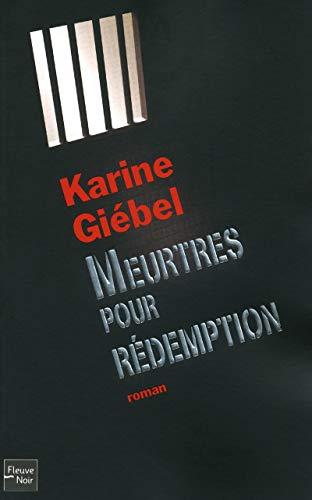 Meurtres pour rédemption par Karine GIEBEL