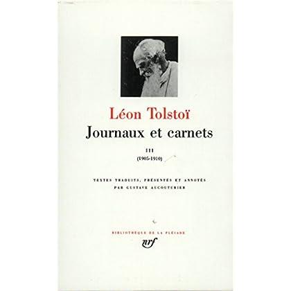 Tolstoï : Journaux et carnets, tome 3 : 1905-1910