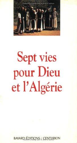 Sept vies pour Dieu et l'Algérie