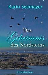 Das Geheimnis des Nordsterns (Die Saga der Albatrosse)