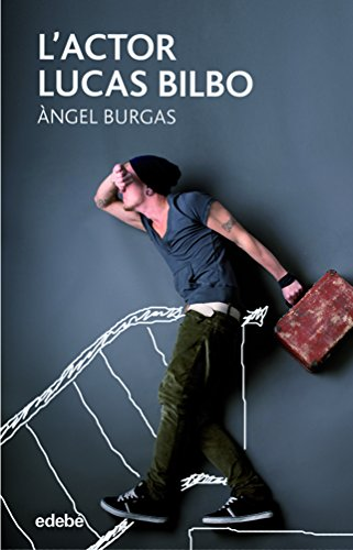 L'actor Lucas Bilbo (PERISCOPI) (Catalan Edition) por Àngel Burgas i Tremols