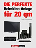 Die perfekte Heimkino-Anlage für 20 qm: 1hourbook