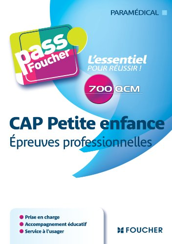 Pass'Foucher - CAP Petite Enfance Epreuves professionnelles