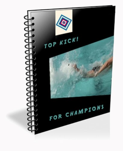 Natation: Le crawl et les battements (Top kick for champions) par Thilo Kuhlein