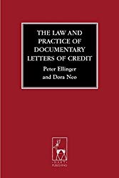 The Law and Practice of Documentary Letters of Credit
