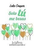 Solo tú me besas (Amor en Nueva York nº 3)