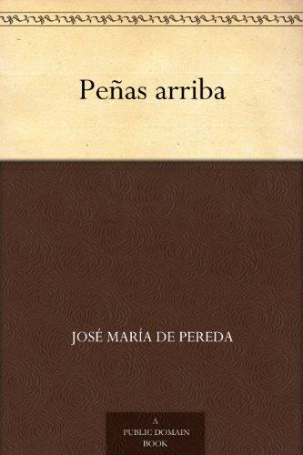 Peñas arriba por José María de Pereda