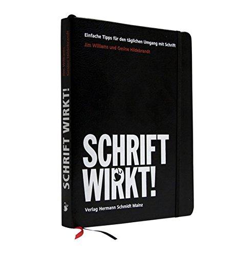 SCHRIFT WIRKT! Einfache Tipps für den täglichen Umgang mit Schrift Buch-Cover