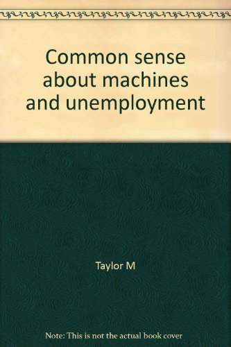 Common sense about machines and unemployment
