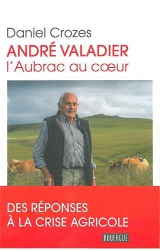 André Valadier : L'Aubrac au coeur