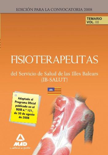 Fisioterapeutas Del Ib-Salut. Temario. Volumen Iii