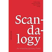 Scandalogy: An Interdisciplinary Field (English Edition)