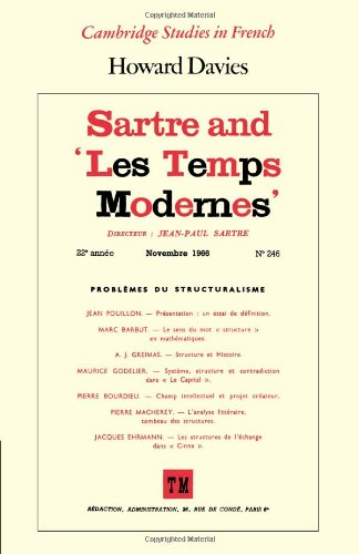 Sartre and 'Les Temps Modernes' (Cambridge Studies in French)