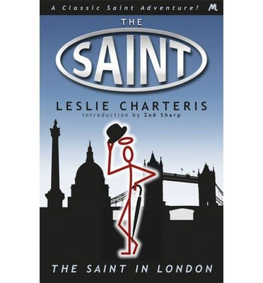 [(The Saint in London)] [Author: Leslie Charteris] published on (June, 2013)