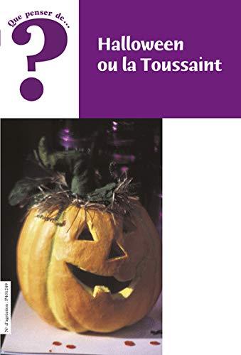 Halloween ou la Toussaint (Un Halloween Ou Une Halloween)