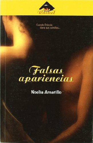 Falsas apariencias (Rachel (tercer Nombre)) por Noelia Amarillo
