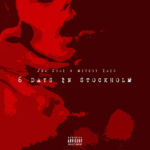 6 Days in Stockholm [Explicit] -