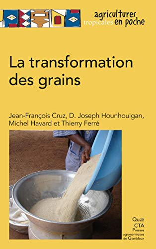 Couverture du livre La transformation des grains