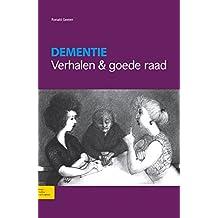 Dementie: Verhalen & goede raad (Dutch Edition)