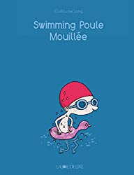 Swimming poule mouillée (nouvelle édition)