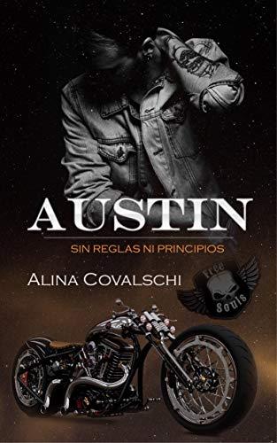 Austin (Sin reglas ni principios)