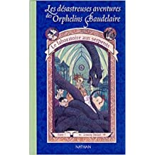 Les Désastreuses aventures des orphelins Baudelaire, tome 2 : Le Laboratoire aux serpents de Lemony Snicket,Brett Helquist ( 6 juin 2002 )
