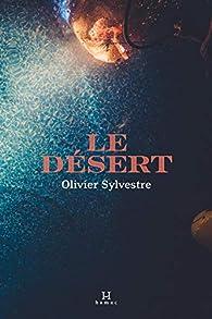 Le désert par Olivier Sylvestre
