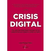 Crisis digital: Por qué las empresas fracasan en su transformación digital y cómo evitarlo
