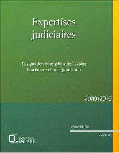 Expertises judiciaires : Désignation et missions de l'expert, Procédure selon la juridiction