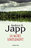 La Mort, simplement (Suspense Crime)