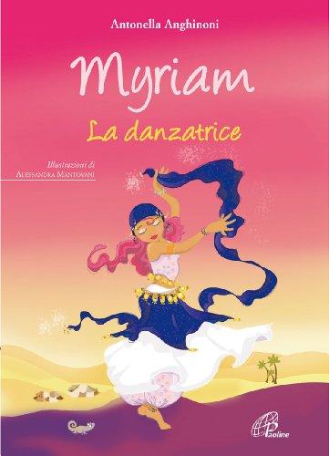 Myriam. La danzatrice