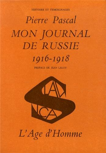 Mon journal de Russie, 1916-1918 - tome 1